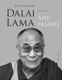 Jo Šventenybė Dalai Lama apie pasaulį   Dalai Lama