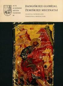 Dangiškieji globėjai, žemiškieji mecenatai | dr. Jolita Liškevičienė