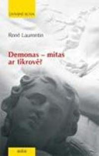 Demonas - mitas ar tikrovė? | Rene Laurentin