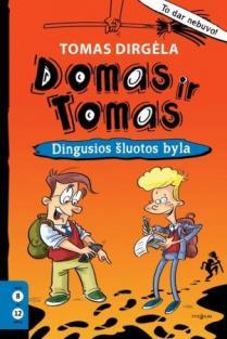Domas ir Tomas, 1 knyga. Dingusios šluotos byla | Tomas Dirgėla