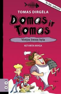 Domas ir Tomas, 4 knyga. Virėjos Irenos byla | Tomas Dirgėla