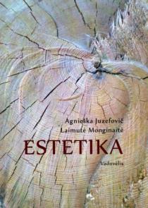 Estetika | Agnieška Juzefovič, Laimutė Monginaitė