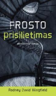 Frosto prisilietimas | Rodney David Wingfield
