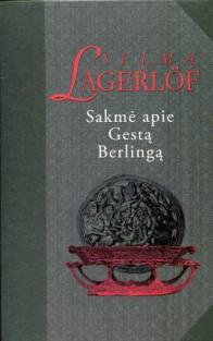 Sakmė apie Gestą Berlingą | Selma Lagerlof