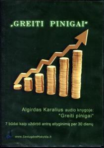 Greiti pinigai (CD) | Algirdas Karalius