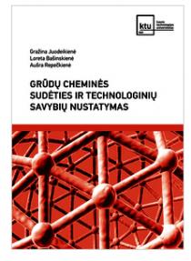 Grūdų cheminės sudėties ir technologinių savybių nustatymas   Gražina Juodeikienė, Loreta Bašinskienė, Aušra Repečkienė