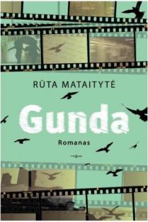 Gunda | Rūta Mataitytė