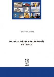 Hidraulinės ir pneumatinės sistemos | Stanislovas Žiedelis
