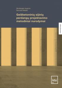 Gelžbetoninių sijinių perdangų projektavimo metodiniai nurodymai | Mindaugas Augonis, Šarūnas Kelpša