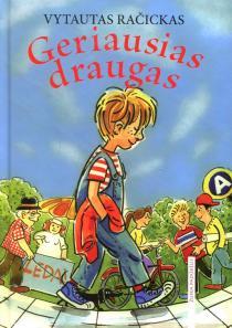 Geriausias draugas (V. Račicko knyga) | Vytautas Račickas