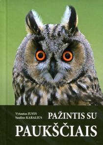 Pažintis su paukščiais   Saulius Karalius, Vytautas Jusys