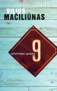 9. Detektyvinė apysaka | Vilius Mačiliūnas