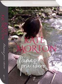 Namas prie ežero | Kate Morton