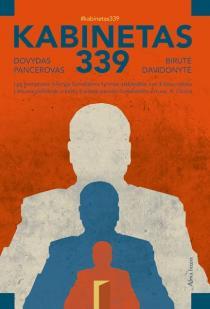 Kabinetas 339 | Birutė Davidonytė, Dovydas Pancerovas