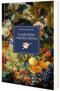 Vasarvidžio nakties sapnas | Viljamas Šekspyras (William Shakespeare)