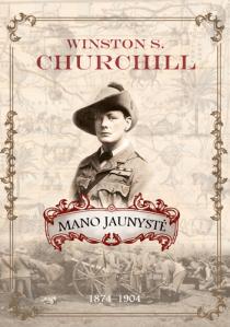 Mano jaunystė. 1874–1904. Winston S. Churchill   Winston S. Churchill