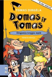Domas ir Tomas, 5 knyga. Dingusios knygos mįslė | Tomas Dirgėla