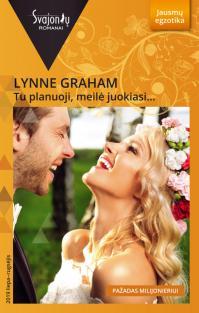 Tu planuoji, meilė juokiasi… (Jausmų egzotika)   Lynne Graham