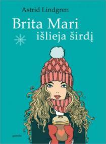 Brita Mari išlieja širdį | Astrid Lindgren