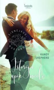 Istorija apie meilę (Sidnėjaus nuotakos, 1 knyga) | Kandy Shepherd