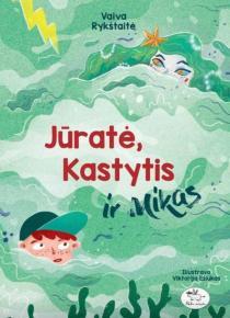 Jūratė, Kastytis ir Mikas | Vaiva Rykštaitė