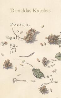 Poezija, o gal ne ji | Donaldas Kajokas