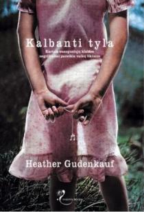Kalbanti tyla (Marcipano valandos) | Heather Gudenkauf