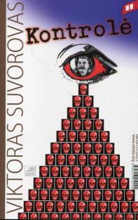 Kontrolė / Pasirinkimas | Viktoras Suvorovas