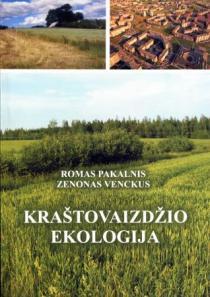 Kraštovaizdžio ekologija   Romas Pakalnis, Zenonas Venckus