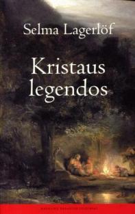 Kristaus legendos | Selma Lagerlof
