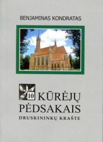 Kūrėjų pėdsakais Druskininkų krašte, 10 knyga | Benjaminas Kondratas