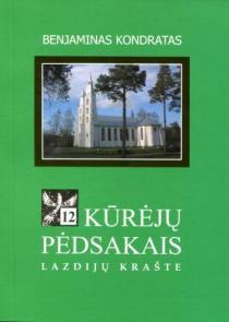 Kūrėjų pėdsakais Lazdijų krašte, 12 knyga | Benjaminas Kondratas