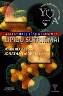 Lipidų sutrikimai. Atsakymai į Jūsų klausimus | John Reckless, Jonathan Morrell