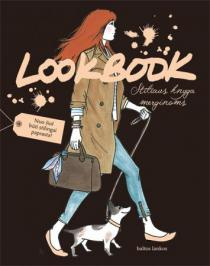 Lookbook. Stiliaus knyga merginoms   Maud Gabrielson, Alix de Moussac