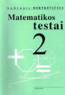 Matematikos testai 2 kl. | Audronis Bortkevičius