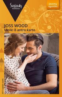 Meilė iš antro karto (Jausmų egzotika) | Joss Wood