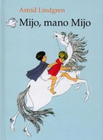 Mijo, mano Mijo | Astrid Lindgren