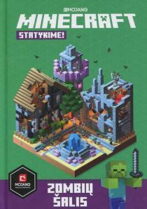 Minecraft. Statykime! Zombių žemė   Stephanie Milton