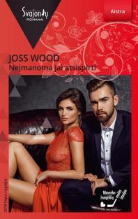Neįmanoma jai atsispirti (Aistra) | Joss Wood