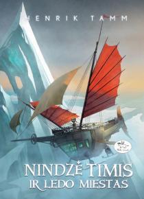 Nindzė Timis ir ledo miestas | Henrik Tamm