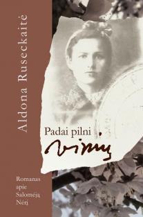 Padai pilni vinių | Aldona Ruseckaitė