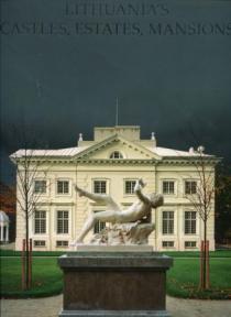 Lithuania's Castles, Estates, Mansions   Rasa Butvilaitė , Raimondas Paknys