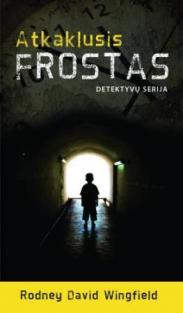 Atkaklusis Frostas | Rodney David Wingfield