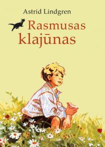 Rasmusas klajūnas (2018) | Astrid Lindgren