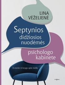 Septynios didžiosios nuodėmės psichologo kabinete | Lina Vėželienė