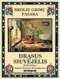 Drąsus siuvėjėlis | Broliai Grimai