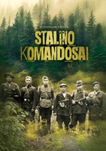 Stalino komandosai | Alexander Gogun