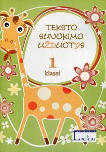 Teksto suvokimo užduotys, 1 klasei   Vytautas Šalavėjus
