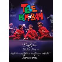 Didysis Tele Bim-Bam ir Lietuvos valstybinio simfoninio orkestro koncertas (DVD)  