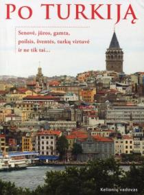Po Turkiją | Nadežda Jutienė